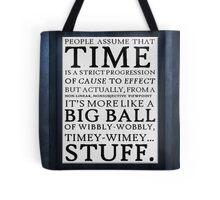 Wibbly-Wobbly, Timey-Wimey.. Stuff! Tote Bag