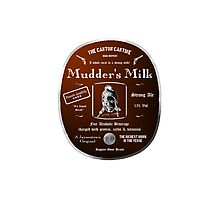 Mudder's Milk - Strong Ale (Firefly) Photographic Print