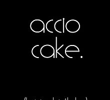Accio Cake by writerfolk