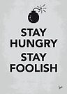 My Stay Hungry Stay Foolish poster by Chungkong
