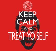 Keep Calm And Treat Yo Self T-Shirt