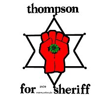 Thompson for Sheriff 2 Photographic Print