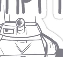 I'm Just A Big Grumpy Tank!  Sticker