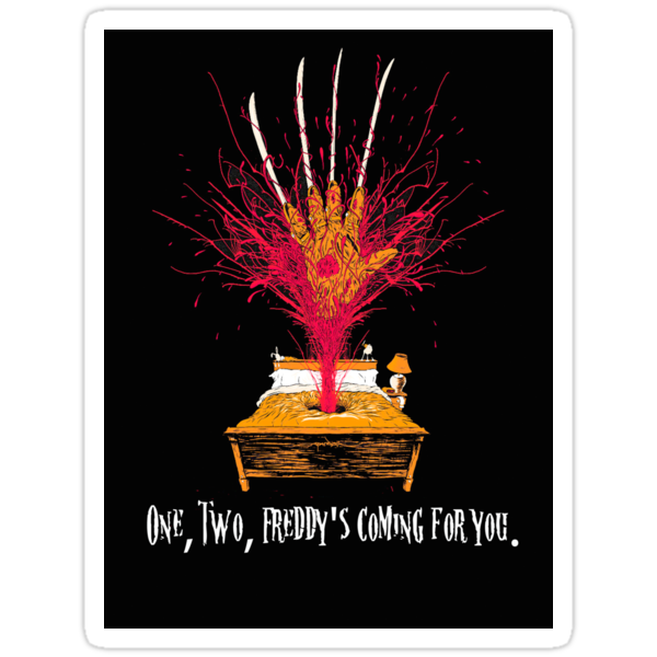 One two Freddy&#x27;s coming for you ( Sticker ) by PopCultFanatics