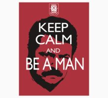 Keep Calm And Be a Man Sticker by slmike82