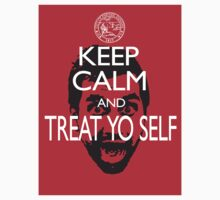 Keep Calm And Treat Yo Self Sticker by slmike82