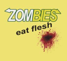 Zombies Eat Flesh by djhypnotixx