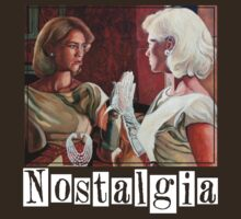 Nostalgia by Tom Roderick