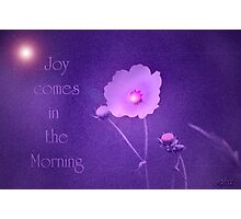 Joy Comes...Hope for Our pink October World Photographic Print