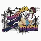 SEXY TRASH by organiktrash
