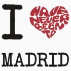 I Love Madrid by FC Designs