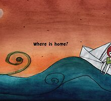 Where is home? by Nadine Feghaly