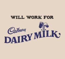 Will work for Cadbury Dairy Milk by Doguz