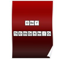 Obey Thermodynamics Poster