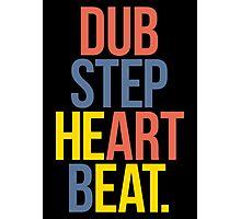 Dubstep Heart Beat. (Pun) Photographic Print