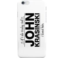 "John Krasinski - ""If I Die"" Series (Black) iPhone Case/Skin"