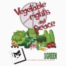 Vegetable Rights and Peace by Bill Chodubski
