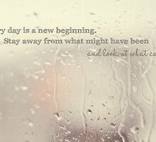 Everyday is a new beginning by Natalie French