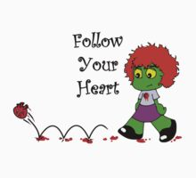 Follow Your Heart by mobii