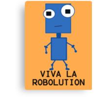 Viva La Robolution Canvas Print