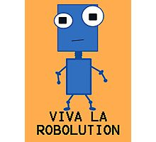 Viva La Robolution Photographic Print