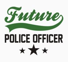 FUTURE POLICE OFFICER by mcdba