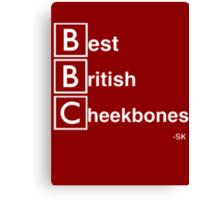 Best British Cheekbones... Canvas Print