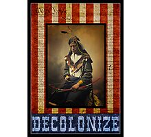 Decolonize Photographic Print