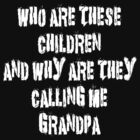 Funny Grandpa by FamilyT-Shirts