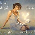 These words are spirit and they are life by Matthew Scotland