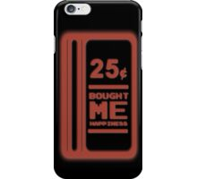 25 Cents = Happiness iPhone Case/Skin