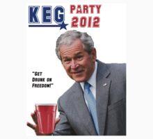 Drunk on Freedom by KegPartyUSA