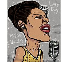 Billie Holiday 'Lady Day' by Shan Stumpf Photographic Print