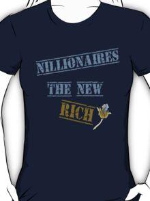 Nillionaires TEE New Rich T-Shirt