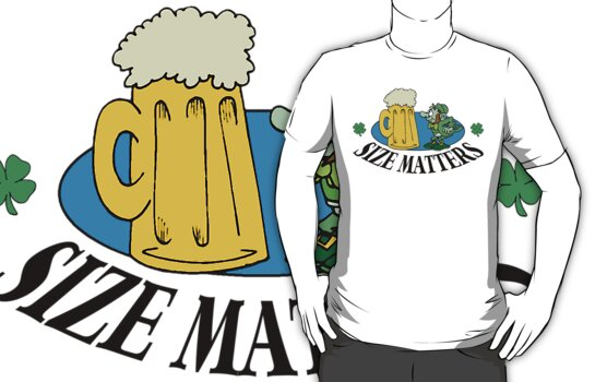 "Very Funny Irish ""Size Matters"" by HolidayT-Shirts"