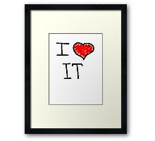 i love it  Framed Print