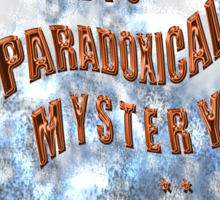 PARADOXICAL mystery  Sticker