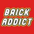 BRICK ADDICT by Customize My Minifig by ChilleeW