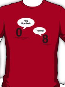 Maths - Hey, Nice Belt T-Shirt