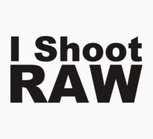 I Shoot RAW by xarispa