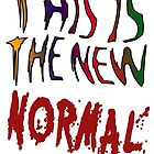 This is the new Normal by Darren Stein