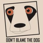 DON'T BLAME THE DOG by Jean Gregory  Evans