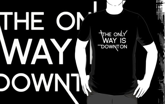 THE ONLY WAY IS DOWNTON (on dark colours) by SallySparrowFTW