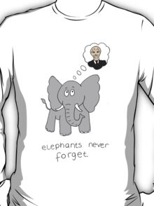 Elephants never forget T-Shirt