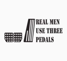 Real men use three pedals by GKuzmanov