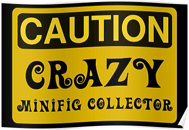 Caution Crazy Minifig Collector Sign by Customize My Minifig by ChilleeW