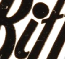 Biff's Sticker