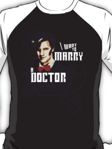 Marry a Doctor T-Shirt