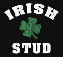 Irish Stud by HolidayT-Shirts