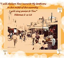 Streets of Jerusalem  BIBLE VERSE by Shoshonan